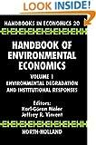 Handbook of Environmental Economics, Volume 1: Environmental Degradation and Institutional Responses