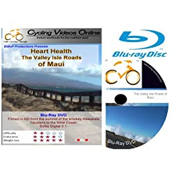 Heart Health. The Valley Isle Roads of Maui. Blu-Ray Edition. Virtual Indoor Cycling Training / Spinning Fitness and Weight Loss Videos