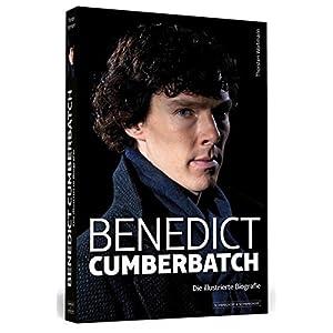 Benedict Cumberbatch: Die illustrierte Biografie