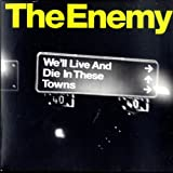 The Enemy We'll Live and Die in These Towns [DISC 1] [7