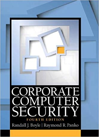 Corporate Computer Security (4th Edition) written by Randy J. Boyle