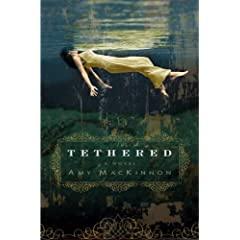 Tethered: A Novel