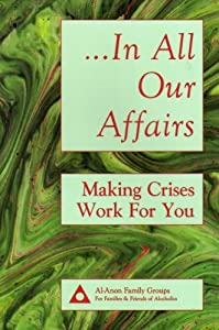 """Cover of """"In All Our Affairs: Making Cris..."""