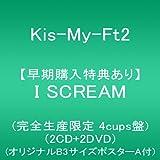 【早期購入特典あり】I SCREAM(2CD+2DVD)(完全生産限定 4cups盤)(オリジナルB3サイズポスターA付)