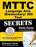 MTTC Language Arts (Elementary) (90) Test Secrets