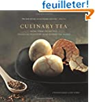 Culinary Tea: More Than 100 Recipes S...