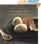 Culinary Tea: More Than 150 Recipes S...