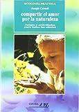 Compartir El Amor Por La Naturaleza (Spanish Edition) (8480270659) by Cornell, Joseph