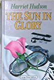 img - for The Sun In Glory (CH) (Charnwood Library) book / textbook / text book