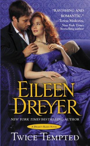 Eileen Dreyer - Twice Tempted (Drake's Rakes)