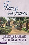 Times and Seasons (Seasons Series #3) (0310242975) by LaHaye, Beverly