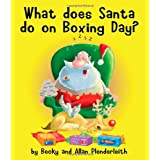 What does Santa do on Boxing Day?by Becky Plenderleith