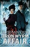 The Iron Wyrm Affair (Bannon and Clare)