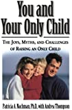 You and Your Only Child