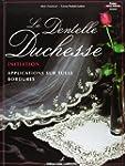 La dentelle duchesse : Initiation, ap...