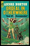 img - for ORDEAL IN OTHERWHERE - A Forerunner Adventure book / textbook / text book