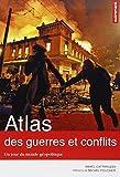 echange, troc Amaël Cattaruzza - Atlas des guerres et conflits : Un tour du monde géopolitique