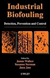 img - for Industrial Biofouling: Detection, Prevention and Control by James Walker (2000-09-15) book / textbook / text book
