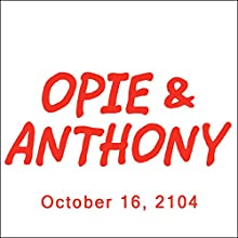 Opie & Anthony, Colin Quinn, October 16, 2014  by Opie & Anthony Narrated by Opie & Anthony