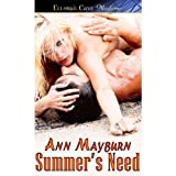 Summer's Need ~ Ann Mayburn