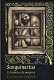 img - for Sanguinarius : 13 historias de vampiros book / textbook / text book