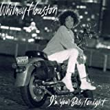 Whitney Houston I'm Your Baby Tonight