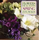 img - for Flowers for All Seasons: Spring book / textbook / text book