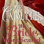 The Bride Wore Scarlet | Liz Carlyle