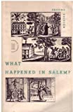 What Happened in Salem? Documents Pertaining to the Seventeenth-Century Witchcraft Trials. (0155955985) by David Levin
