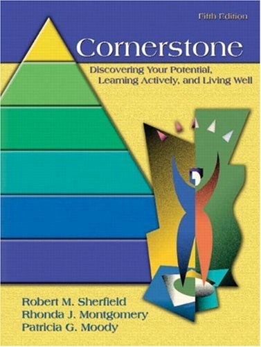 Cornerstone:Discovering Your Potential, Learning Actively and Living  Well, Full Edition