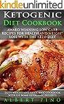 Ketogenic Diet Cookbook: AWARD WINNIN...