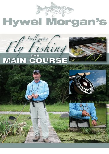 Hywel Morgan's Stillwater Fly Fishing - The Main Course [DVD]