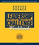 img - for The Leadership Challenge Workbook 2nd (second) Edition by Kouzes, James M., Posner, Barry Z. published by Pfeiffer (2003) Paperback book / textbook / text book