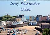 Valder Natascha Lovely Pembrokeshire, Wales (Wall Calendar 2014 DIN A3 Landscape): Beautiful Photos of Pembrokshire (Month Calendar, 14 pages)