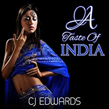 A Taste of India (       UNABRIDGED) by C J Edwards Narrated by John Workman