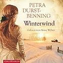 Winterwind Hörbuch von Petra Durst-Benning Gesprochen von: Anne Weber