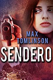 SENDERO (A Nina Flores Thriller) (Sendero Mysteries Book 1)