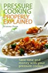 Pressure Cooking Properly Explained:...