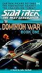 Star Trek: The Dominion Wars: Book 1:...