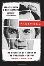Farewell: The Greatest Spy Story of the Twentieth Century