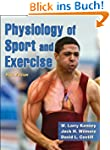 Physiology of Sport and Exercise, Fif...
