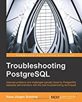 Troubleshooting PostgreSQL Front Cover