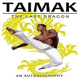 Taimak, the Last Dragon Audiobook
