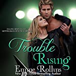 Trouble Rising: Tyler and Katie's Story, Book 3 | Emme Rollins