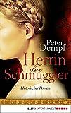 Image de Herrin der Schmuggler: Historischer Roman
