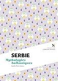 Serbie : Mythologie balkaniques