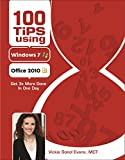img - for 100 Tips using Windows 7 & Office 2010 book / textbook / text book