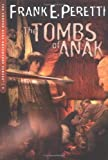 The Tombs of Anak (The Cooper Kids Adventure Series #3)