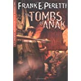 The Tombs of Anakby Frank E. Peretti