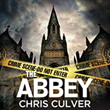 The Abbey: Detective Ash Rashid, Book 1 (       UNABRIDGED) by Chris Culver Narrated by John Chancer